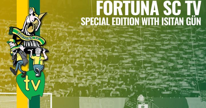 Fortuna SC TV Special Edition: Q&A met Isitan Gün